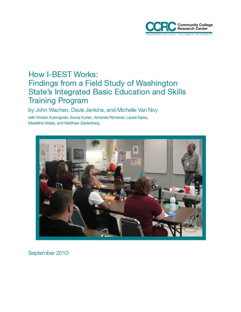 How I-BEST Works: Findings From a Field Study of Washington State's Integrated Basic Education and Skills Training Program