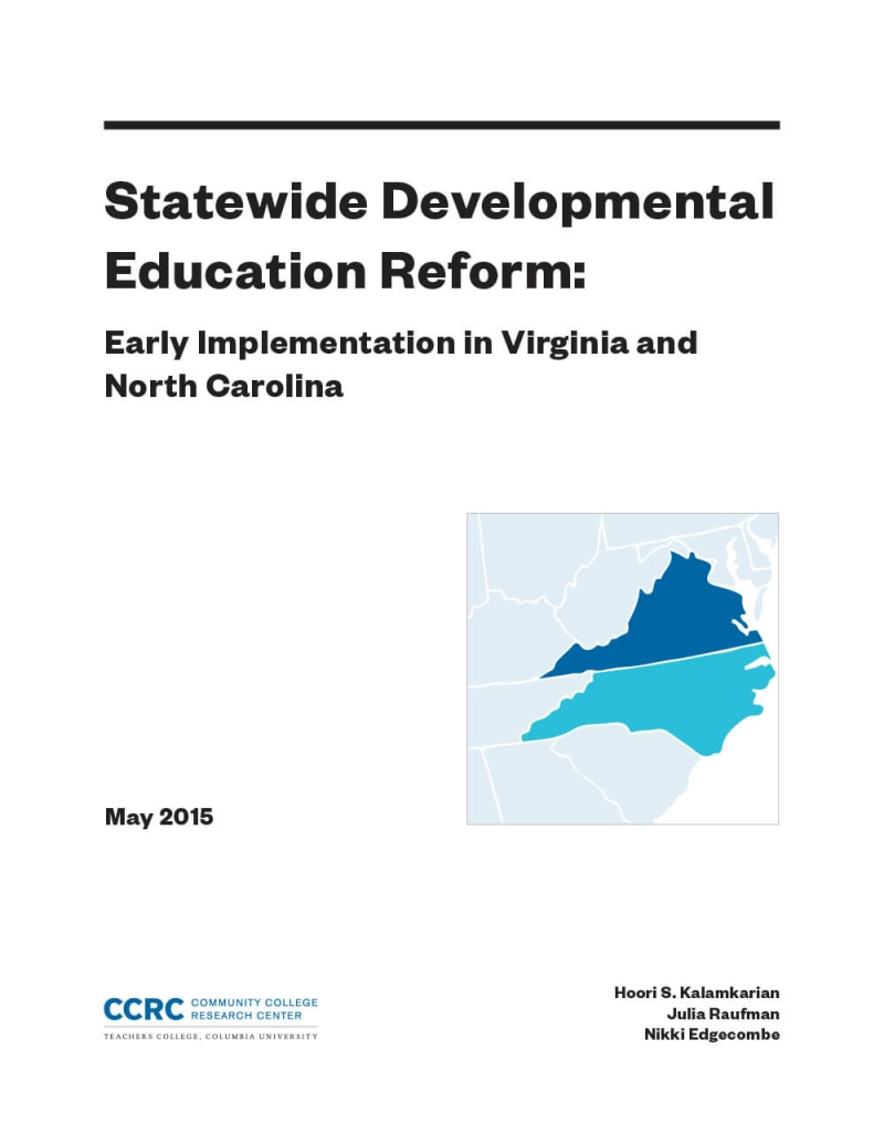 Statewide Developmental Education Reform: Early Implementation in Virginia and North Carolina