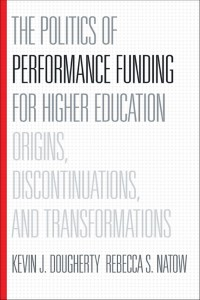 The Politics of Performance Funding book cover