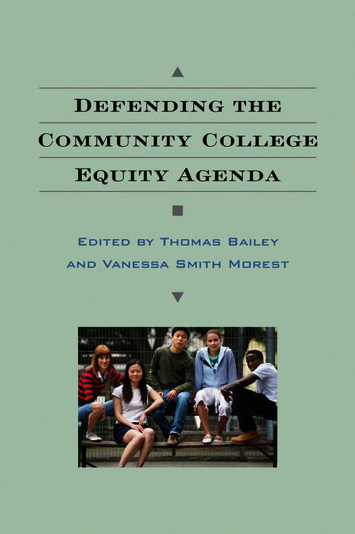 Cover of Defending the Community College Equity Agenda