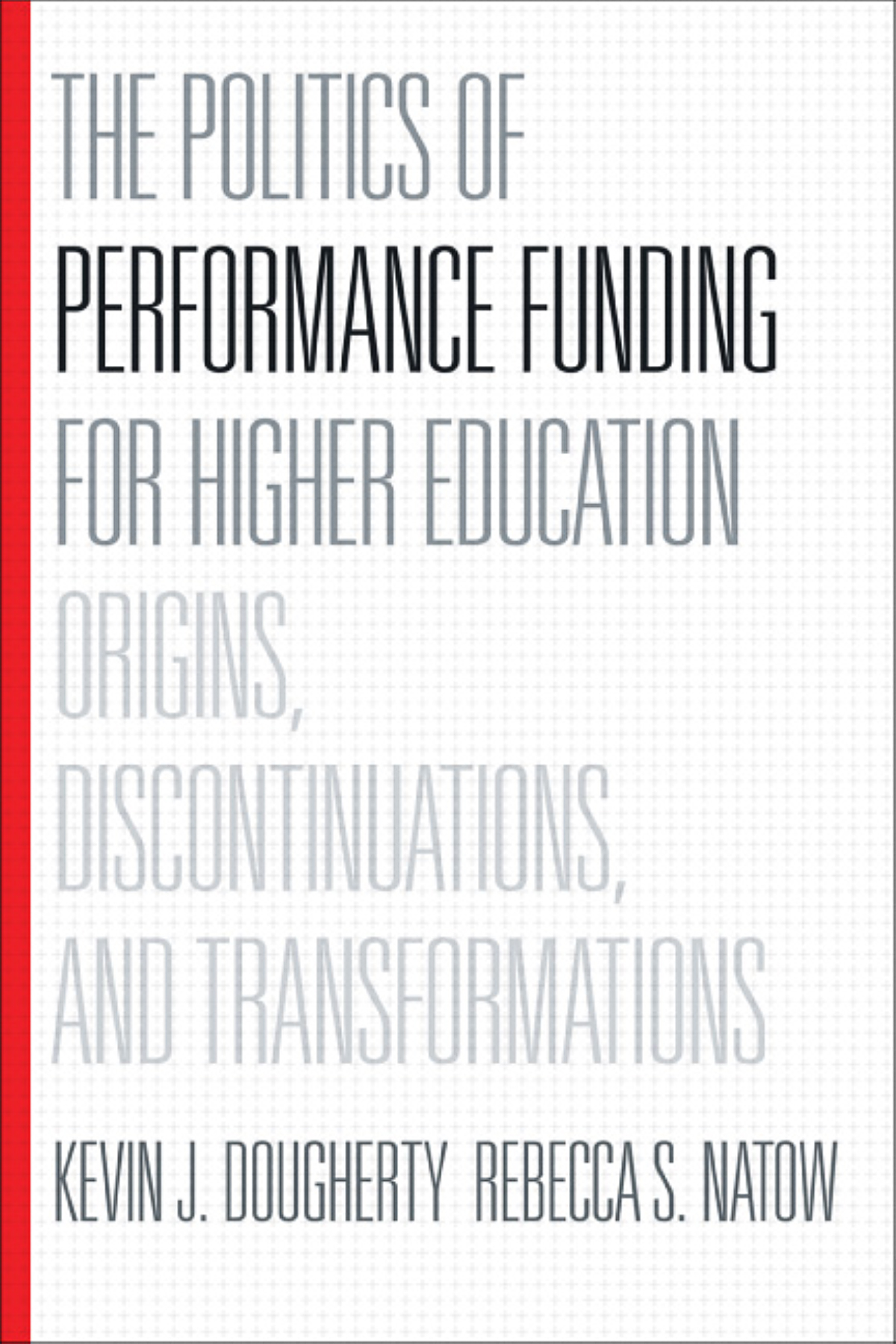 Cover of The Politics of Performance Funding for Higher Education