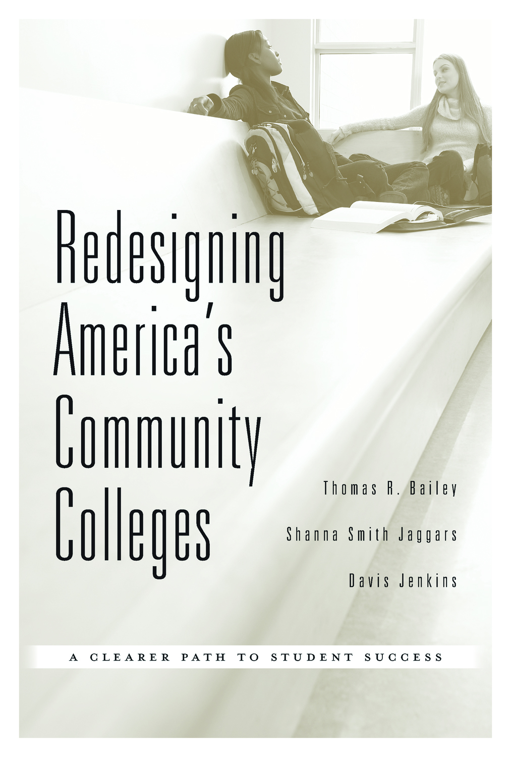Cover of Redesigning America's Community Colleges