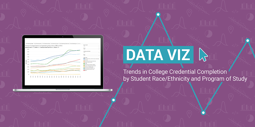 Data Viz: Trends in College Credential Completion by Student Race/Ethnicity and Program of Study