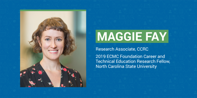 Maggie Fay Named CTE Fellow by North Carolina State University