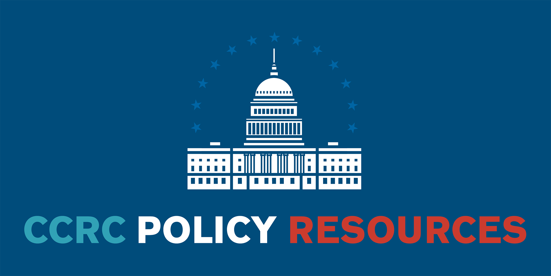 CCRC Policy Resources