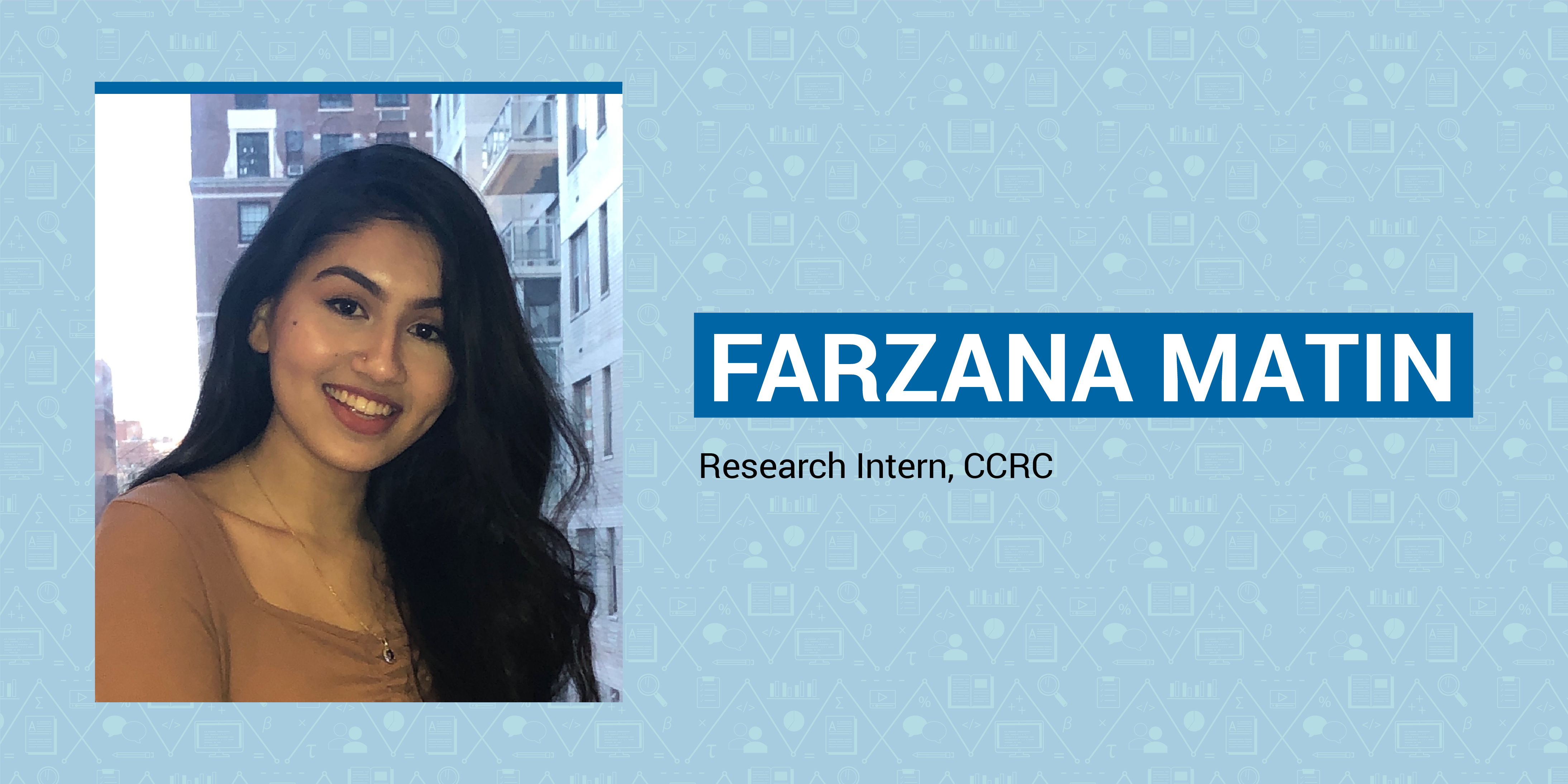 Inside CCRC: Farzana Matin on Why Higher Education Means Opportunity