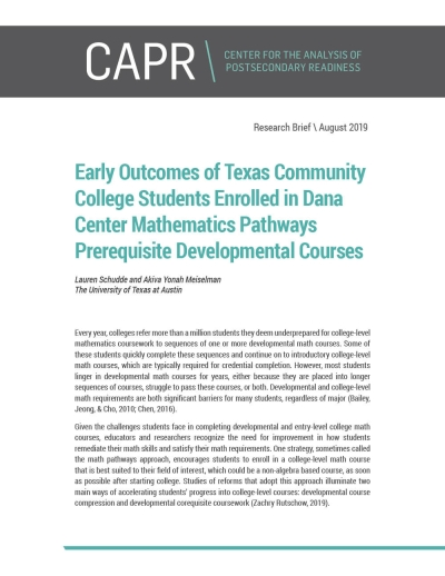 Early Outcomes of Texas Community College Students Enrolled in Dana Center Mathematics Pathways Prerequisite Developmental Courses