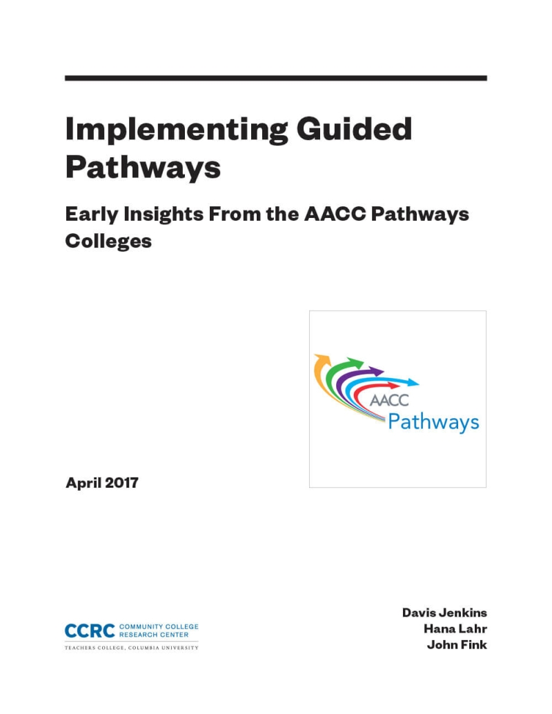 Implementing Guided Pathways: Early Insights From the AACC Pathways Colleges