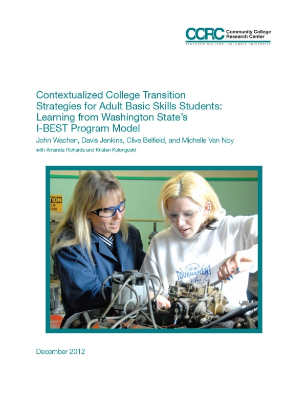 Contextualized College Transition Strategies for Adult Basic Skills Students: Learning from Washington State's I-BEST Program Model