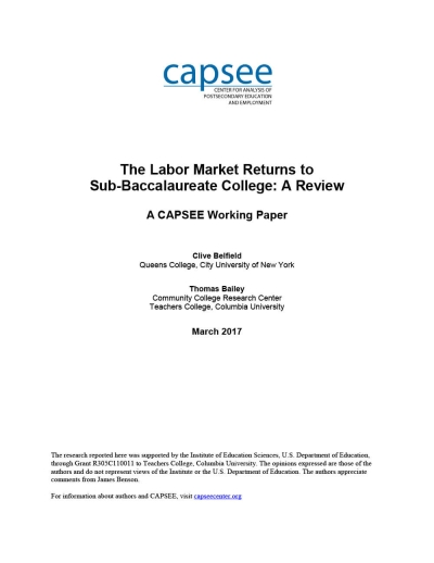 The Labor Market Returns to Sub-Baccalaureate College: A Review