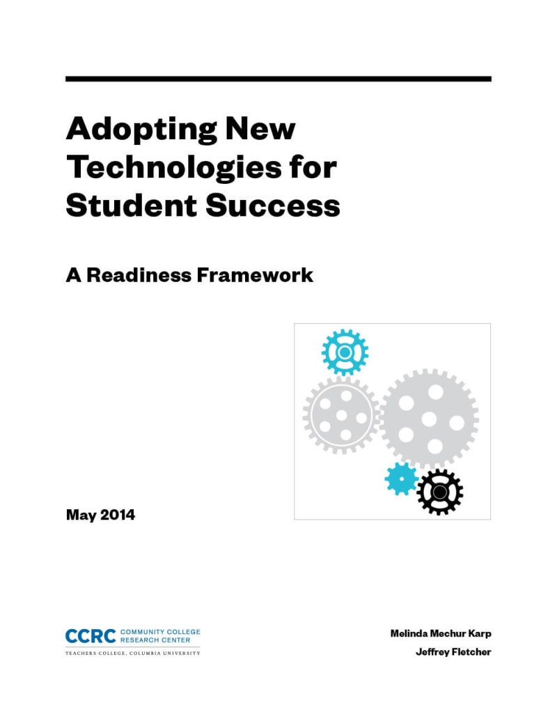Adopting New Technologies for Student Success: A Readiness Framework