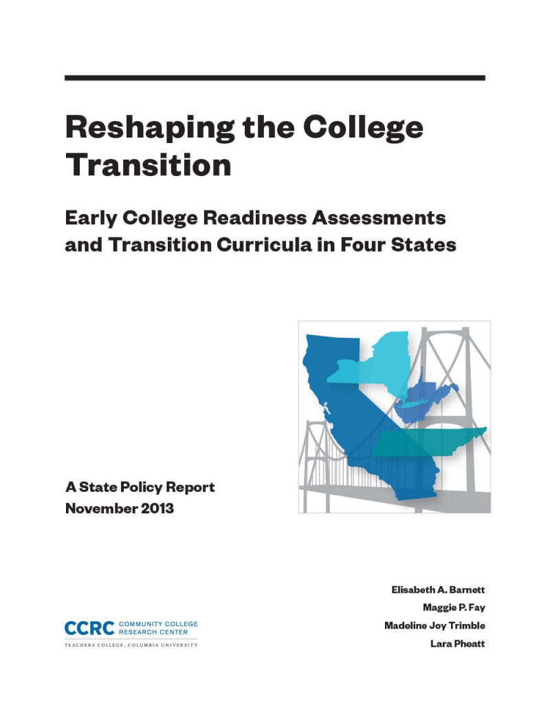 Reshaping the College Transition: Early College Readiness Assessments and Transition Curricula in Four States