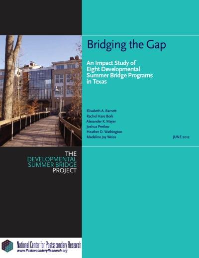 Bridging the Gap: An Impact Study of Eight Developmental Summer Bridge Programs in Texas (NCPR Report)