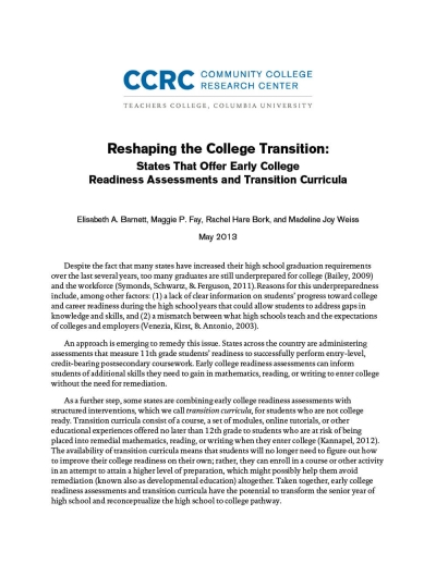 Reshaping the College Transition: States That Offer Early College Readiness Assessments and Transition Curricula