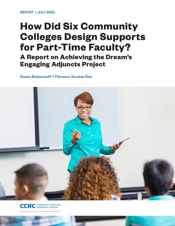 How Did Six Community Colleges Design Supports for Part-Time Faculty? A Report on Achieving the Dream's Engaging Adjuncts Project