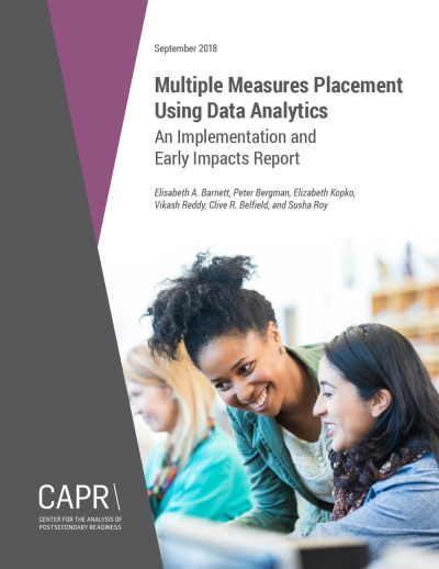 Multiple Measures Placement Using Data Analytics: An Implementation and Early Impacts Report