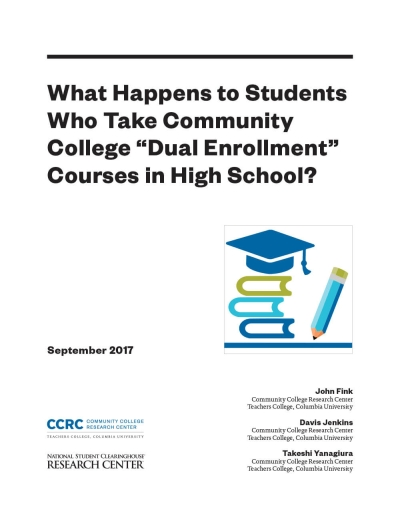 "What Happens to Students Who Take Community College ""Dual Enrollment"" Courses in High School?"