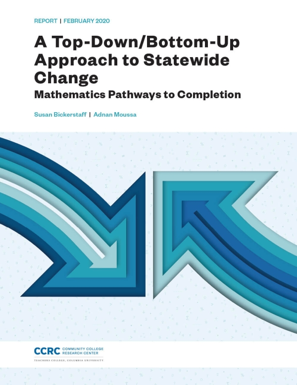 A Top-Down/Bottom-Up Approach to Statewide Change: Mathematics Pathways to Completion