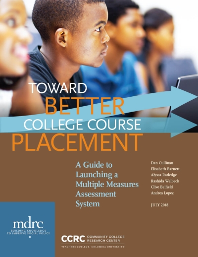 Toward Better College Course Placement: A Guide to Launching a Multiple Measures Assessment System