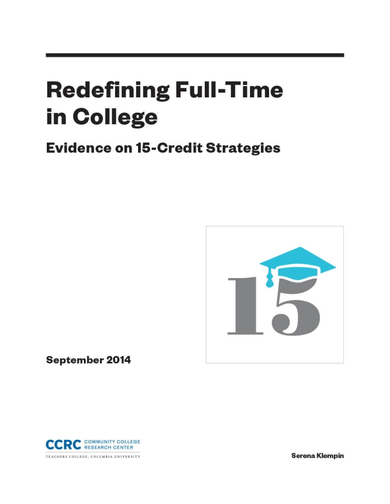 Redefining Full-Time in College: Evidence on 15-Credit Strategies