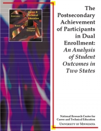 The Postsecondary Achievement of Participants in Dual Enrollment: An Analysis of Student Outcomes in Two States