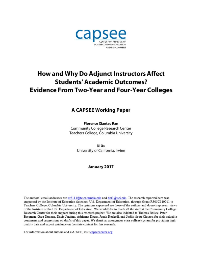How and Why Do Adjunct Instructors Affect Students' Academic Outcomes? Evidence From Two-Year and Four-Year Colleges (A CAPSEE Working Paper)