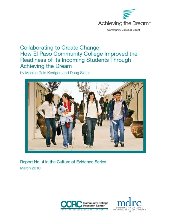 Collaborating to Create Change: How El Paso Community College Improved the Readiness of Its Incoming Students Through Achieving the Dream