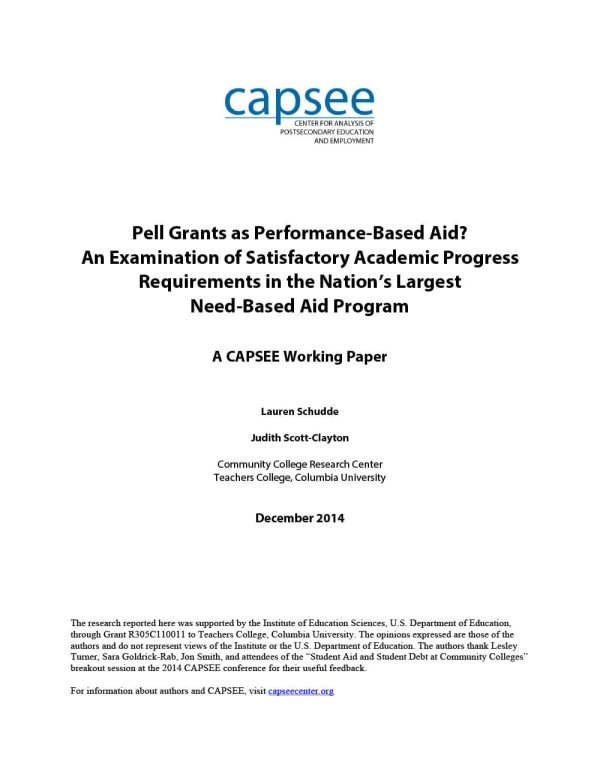 Pell Grants as Performance-Based Aid? An Examination of Satisfactory Academic Progress Requirements in the Nation's Largest Need-Based Aid Program