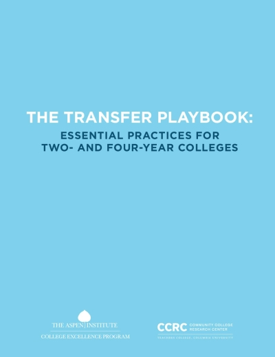 The Transfer Playbook: Essential Practices for Two- and Four-Year Colleges
